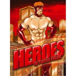 Heroes by Patrick Fillion