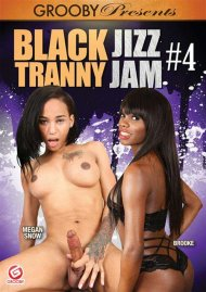 Black Tranny Jizz Jam #4 Porn Video
