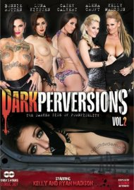 Dark Perversions Vol. 2 Porn Movie