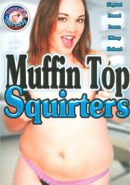 Muffin Top Squirters Porn Video