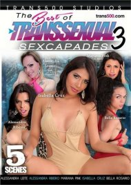 Best Of Transsexual Sexcapades 3, The Porn Video