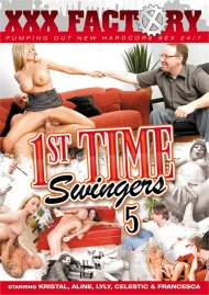 1st Time Swingers 5 Porn Movie