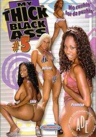 My Thick Black Ass 5 Porn Video
