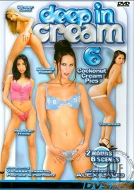 Deep In Cream 6 Porn Video