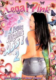 Young Virgin's Ass! 2, A Porn Video