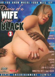 Diaries of a Wife Gone Black 3 Porn Video