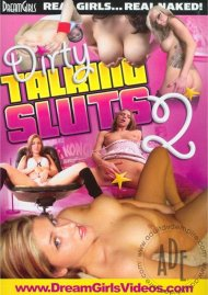 Dirty Talking Sluts 2 Porn Video