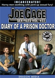Joe Gage Sex Files 22: Diary of a Prison Doctor