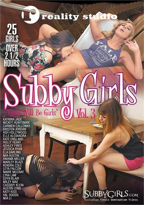 Subby Girls Vol. 3: Girls Will Be Girls