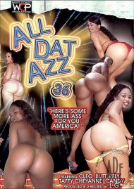 All Dat Azz 36 Porn Video