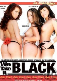We Take it Black Porn Video