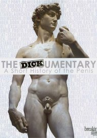 Dickumentary, The: A Short History Of The Penis