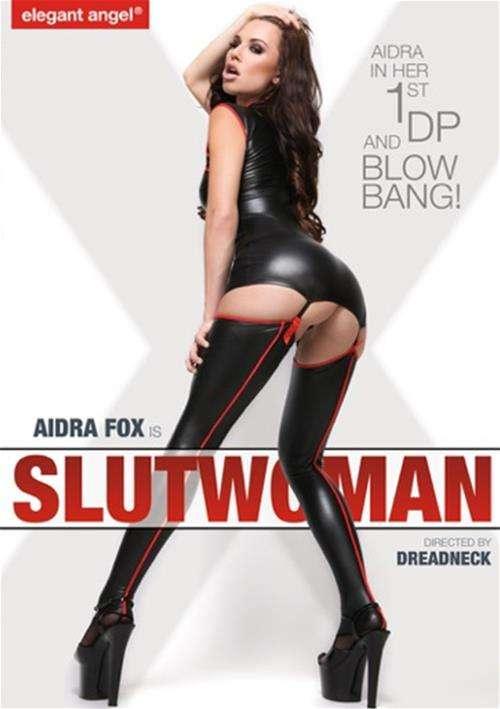 Aidra Fox Is Slutwoman