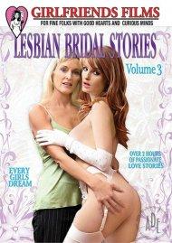 Lesbian Bridal Stories Vol. 3