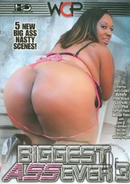 Biggest Ass Ever 3 Porn Video
