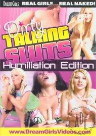 Dirty Talking Sluts: Humiliation Edition Porn Video