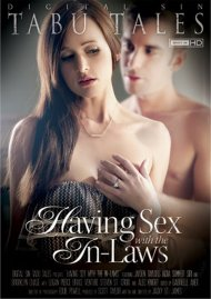 Having Sex With The In-Laws Porn Movie
