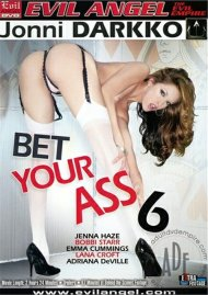 Bet Your Ass 6 Porn Video