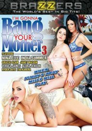 I'm Gonna Bang Your Mother #3 Porn Video