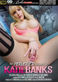 Perverted Thoughts Of Katie Banks, The