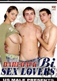 Bareback Bi Sex Lovers