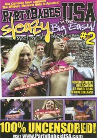 Party Babes USA: Sleazy In The Big Easy #2