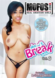 Buy Don't Break Me Vol. 6