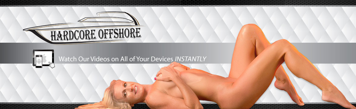 Welcome to the Hardcore Offshore Store DVD, sextoy and Video on Demand theatre and store.